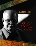 AURELIO: REBEL WITH A CAUSE