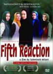 FIFTH REACTION