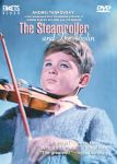 STEAMROLLER AND THE VIOLIN, THE
