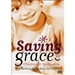 SAVING GRACE: CHILDREN & SPIRITUALITY