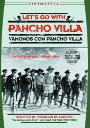 LET'S GO WITH PANCHO VILLA