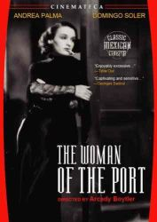 WOMAN OF THE PORT, THE