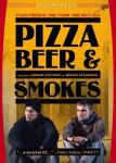 PIZZA, BEER & SMOKES