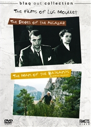 THE FILMS OF LUC MOULLET: THE SIEGES OF THE ALCAZAR / THE MAN OF THE BAD LANDS