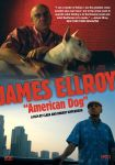 JAMES ELLROY: AMERICAN DOG