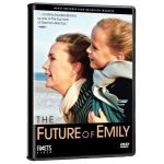 FUTURE OF EMILY, THE