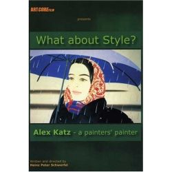 ALEX KATZ: WHAT ABOUT STYLE?