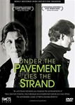 UNDER THE PAVEMENT LIES THE STRAND