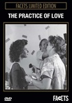 PRACTICE OF LOVE, THE